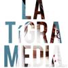 La Tigra Media