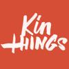 Kin Things