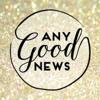Any Good News