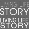 Living Life Story