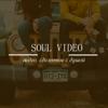 SOUL VIDEO