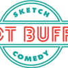 Hot Buffet Sketch Comedy