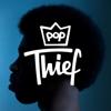 Pop Thief