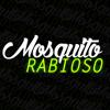 Mosquito Rabioso
