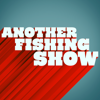 Another Fishing Show