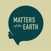 Matters of the Earth