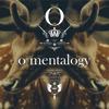 o'mentalogy - EG . Est.09