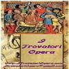 I Trovatori Opera
