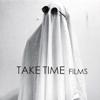 TAKE TIME films