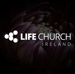 Life Church - Ireland