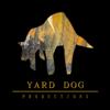YARD DOG PRODUCTIONS