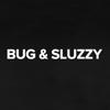 Bug And Sluzzy