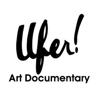 Ufer! Art Documentary