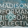 Madison Performance Philosophy