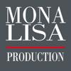 MONA LISA Production