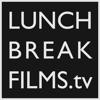 Lunch Break Films