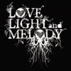 Love Light & Melody