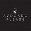 Avocado Please