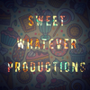 Sweet Whatever productions