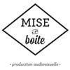 Mise en Boîte Production