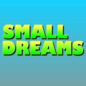 Profile picture for Small Dreams