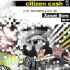 Ex-TAZ Citizen Ca$h (1987-1994)
