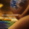InterReflections Trilogy