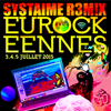 Systaime remixe les Eurocks