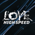 Love High Speed