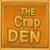 The Crap Den