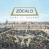 Zocalo Public Square