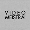 VIDEO MEISTRAI