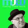 Making Video Work