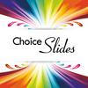 Choice Slides