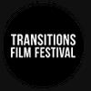 TRANSITIONS FILM FESTIVAL