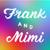 Frank & Mimi