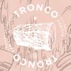 Tronco B-Sides