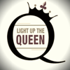 Light Up the Queen