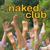 Naked Club