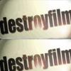 destroyfilm