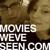 Movies We've Seen
