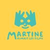 Martine aimait les films