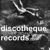 Discotheque Records
