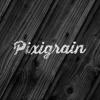 Pixigrain