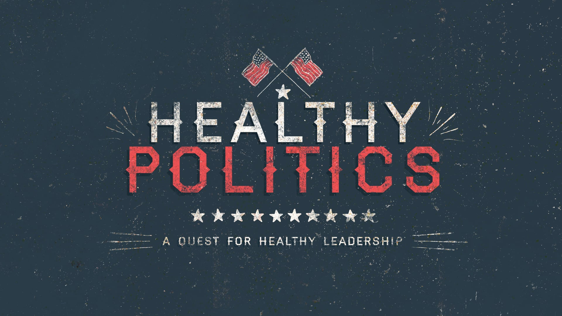 Healthy Politics