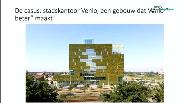 Stadskantoor Venlo: krachtige business case rondom Gezonde Gebouwen