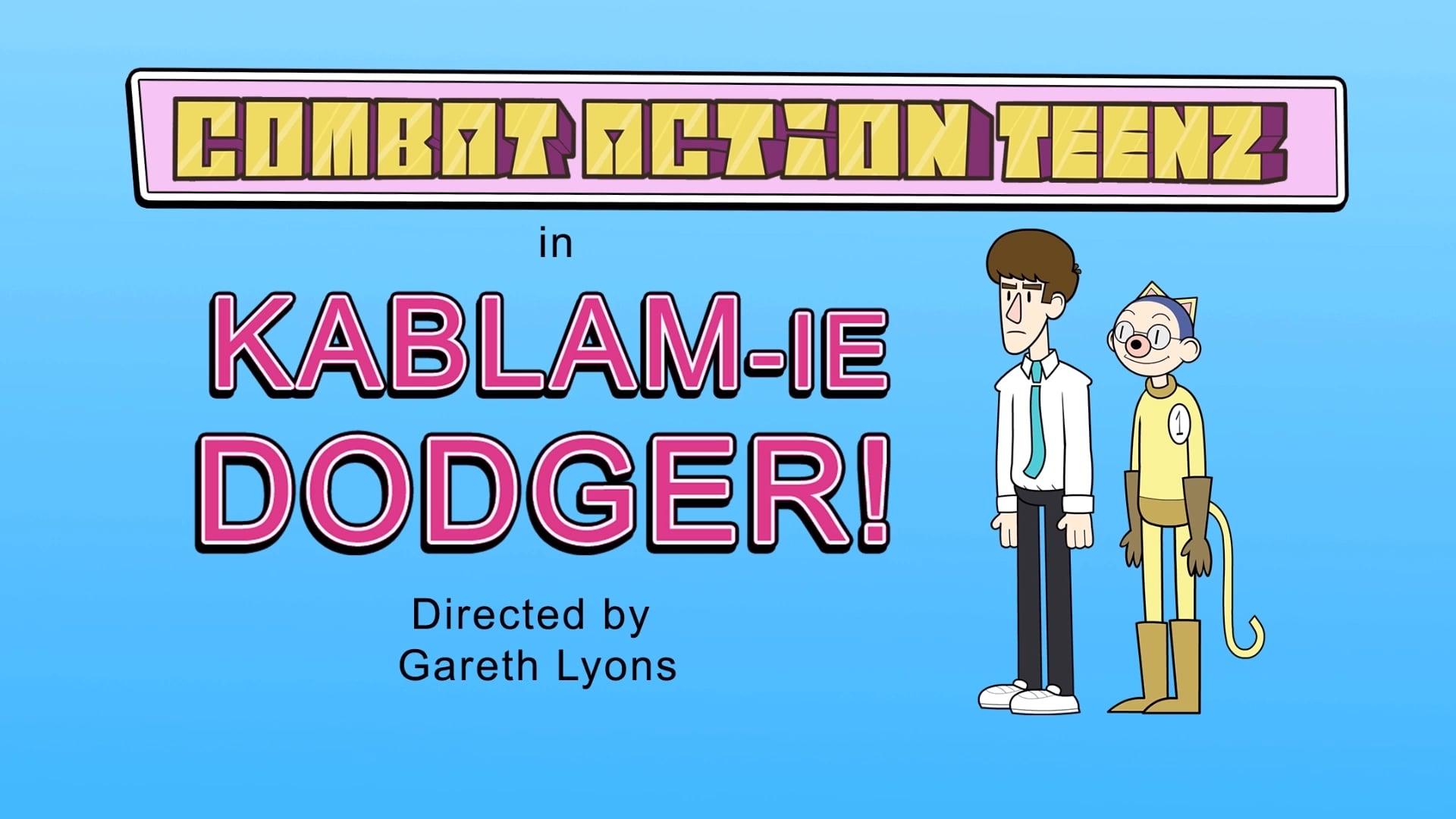 Combat Action Teenz in Kablam-ie Dodger!