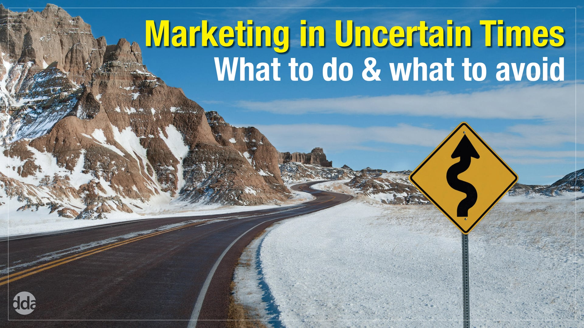 Marketing in Uncertain Times: What to do & what to avoid