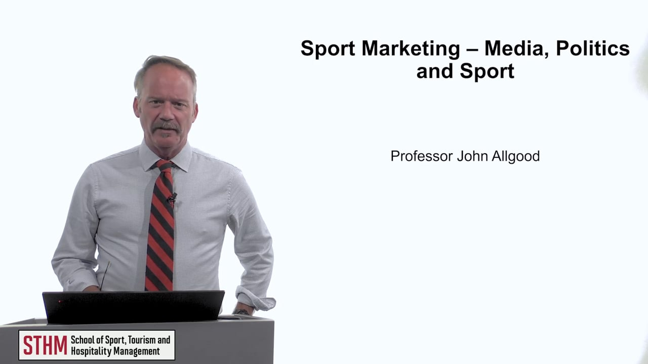 61954Sport Marketing – Media, Politics and Sport
