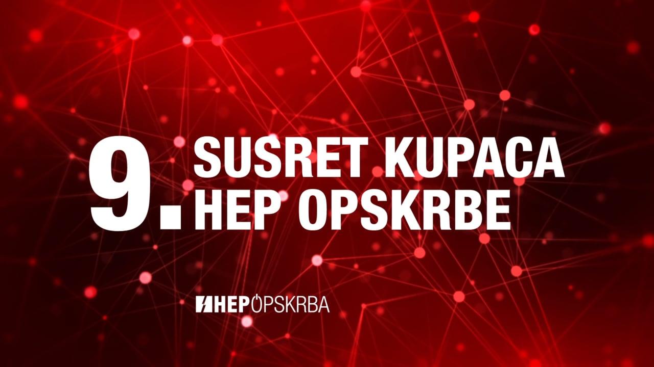 9. SUSRET KUPACA HEP OPSKRBE